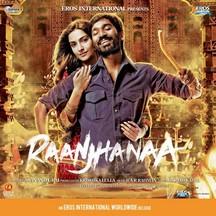 Raanjhanaa | A. R. Rahman