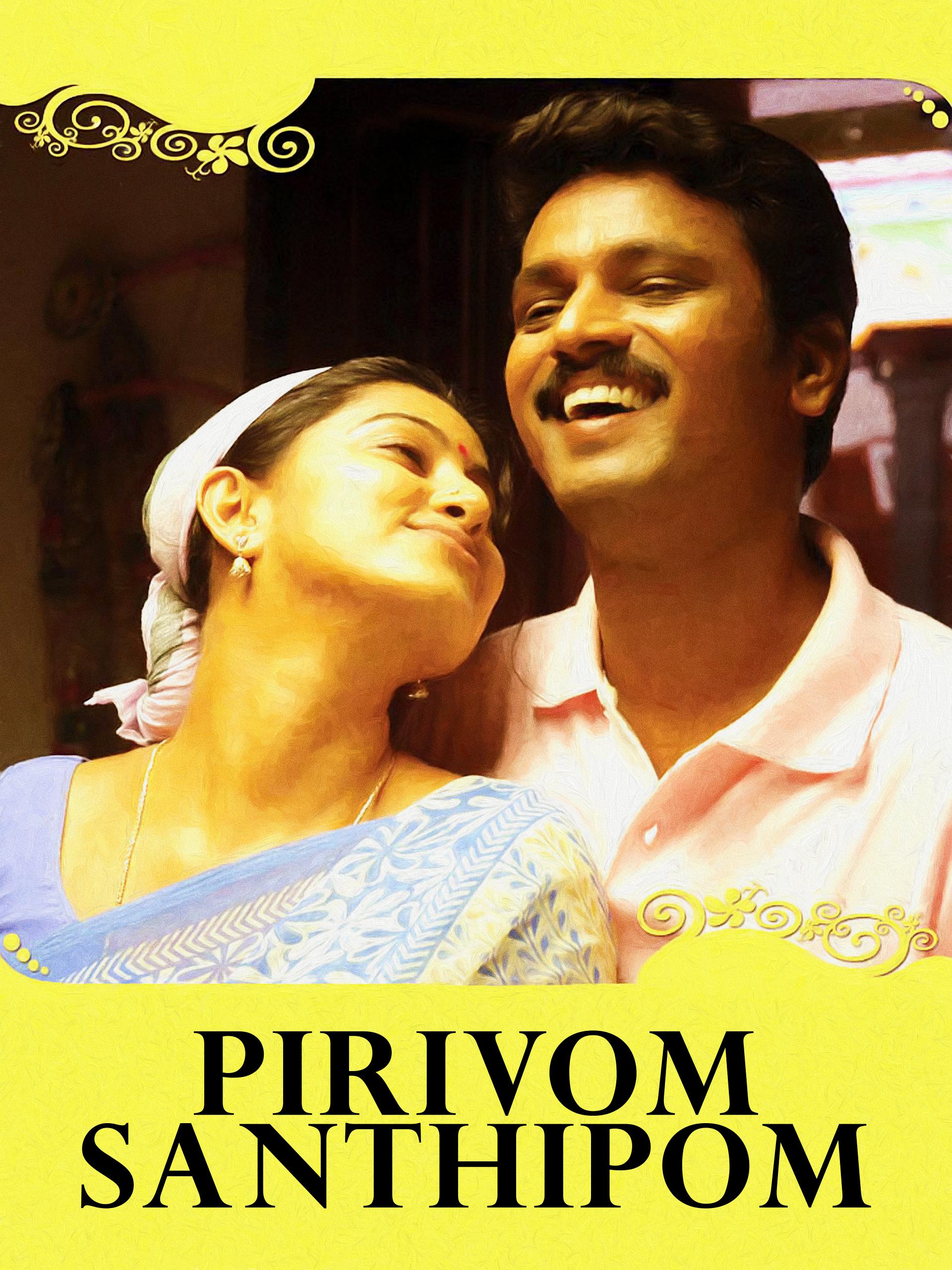 Watch Pirivom Santhipom full movie Online - Eros Now