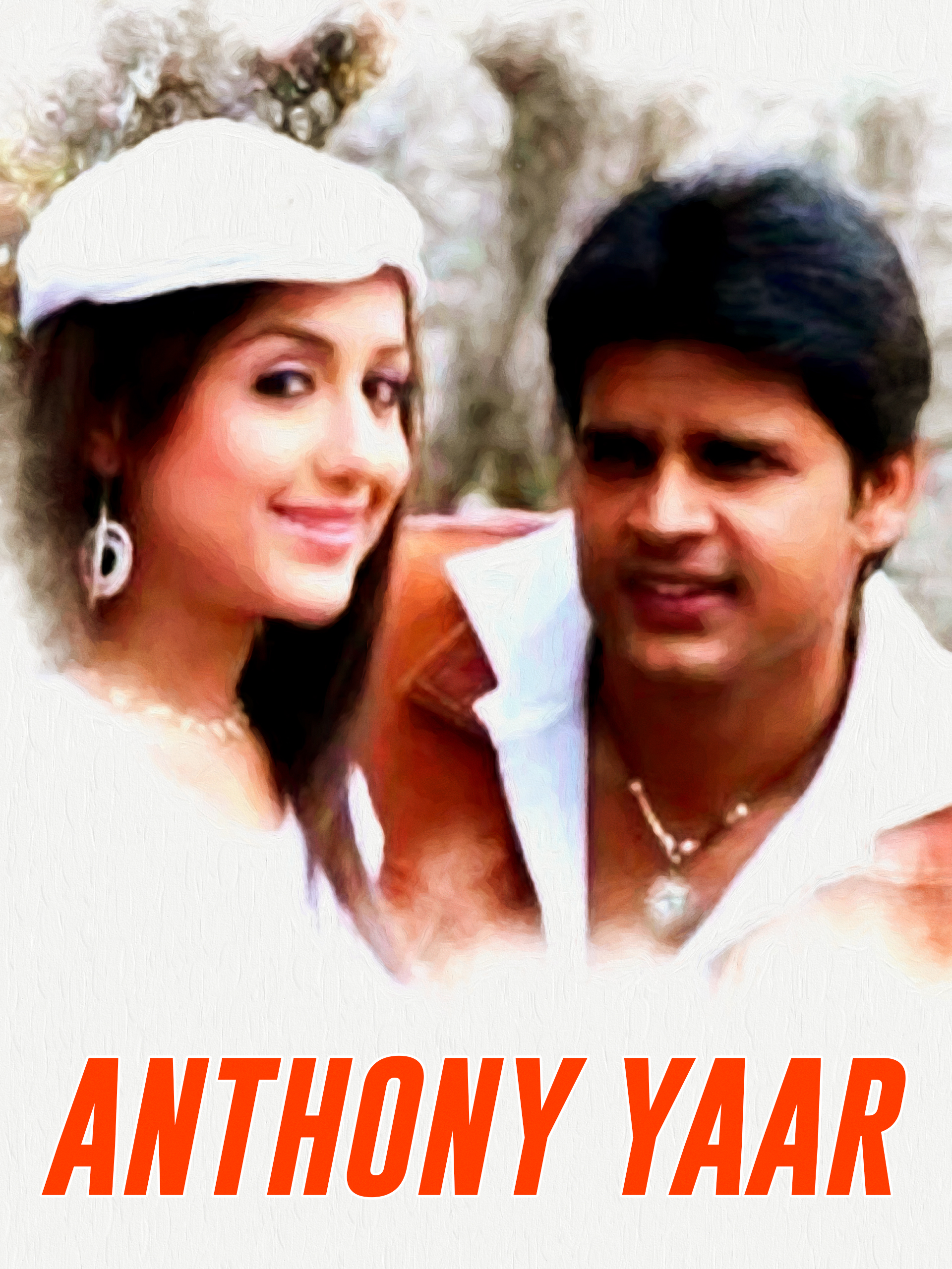 Watch Anthony Yaar full movie Online - Eros Now