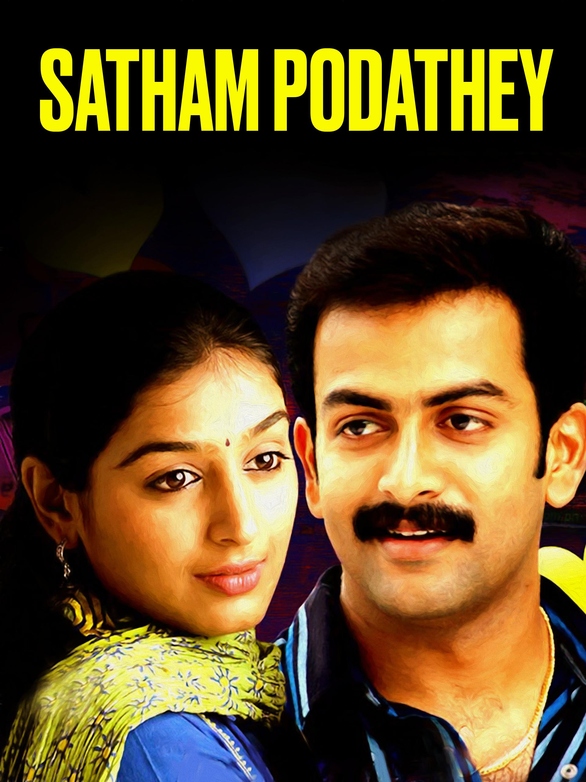 Watch Satham Podathey full movie Online - Eros Now
