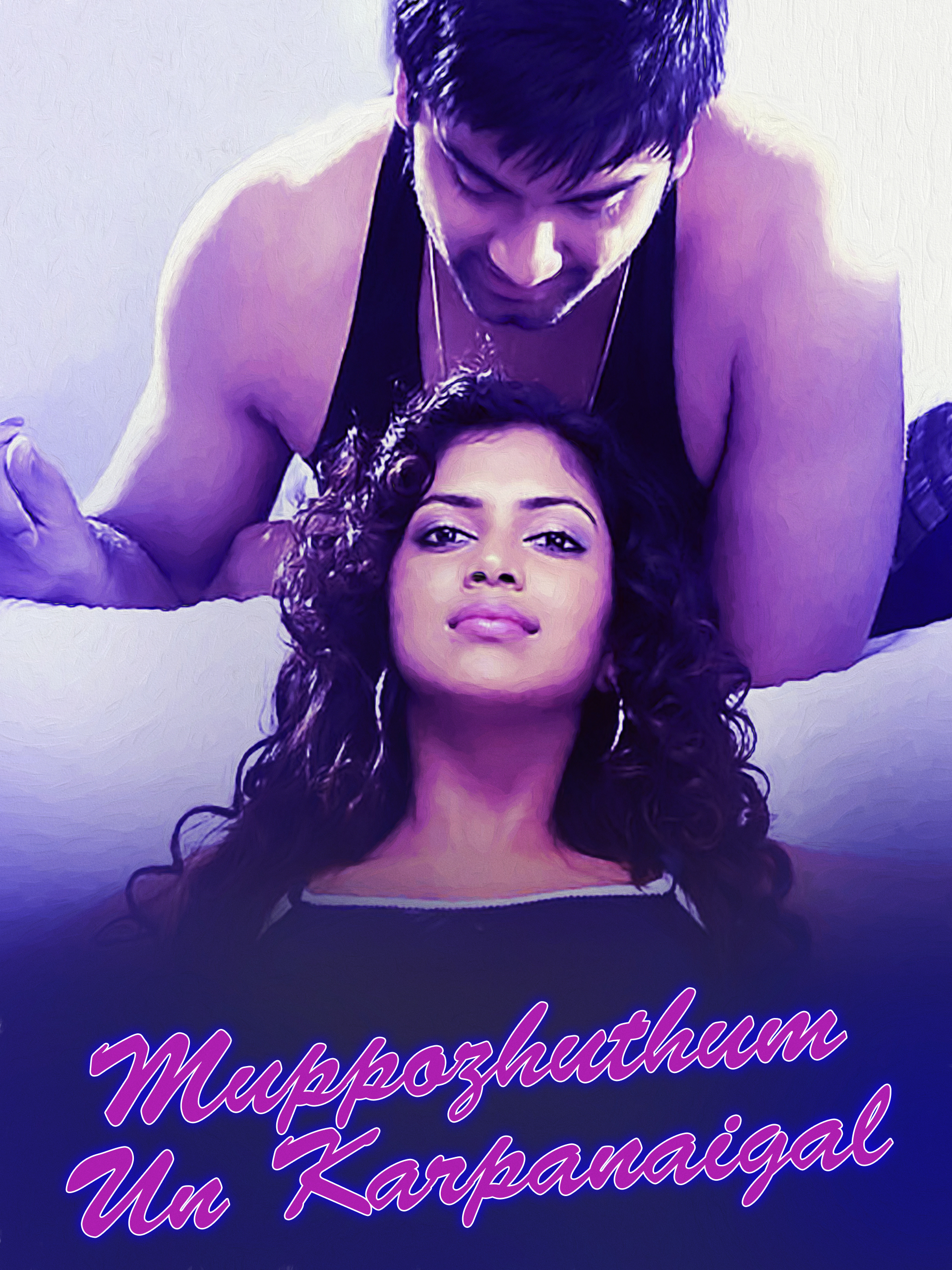 Watch Muppozhuthum Un Karpanaigal full movie Online - Eros Now