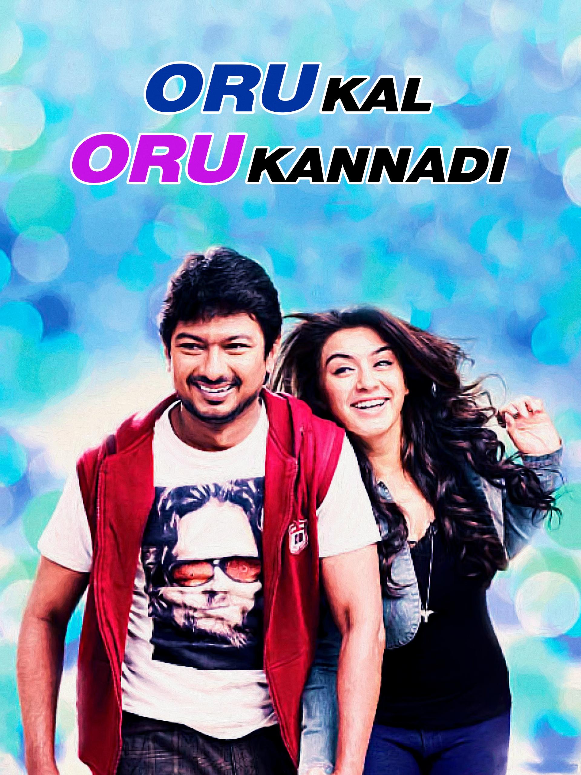 Watch Oru Kal Oru Kannadi full movie Online - Eros Now