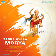 Sabka Pyara Morya