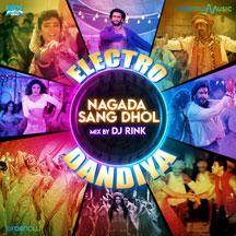 Nagada Sang Dhol - Electro Dandiya Mix By DJ Rink