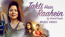 Takti Hain Raahein - Video Song