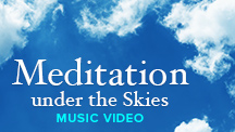 Meditation Under The Skies - Video Song
