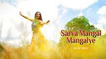 Sarva Mangal Mangalye - Video Song