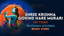 Shree Krishna Govind Hare Murari 108 Times - Video