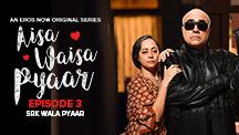Episode 3 : SRK Wala Pyaar
