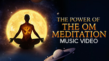 The Power of The Om Meditation - Video Music