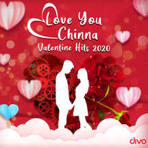 Love You Chinna - Valentine Hits 2020