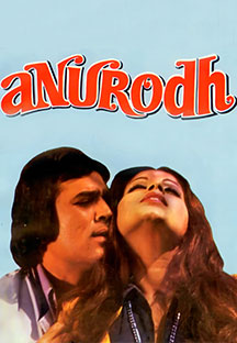 Watch Anurodh full movie Online - Eros Now