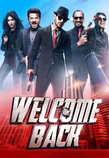 Watch Welcome Back full movie Online - Eros Now