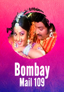 Watch Bombay Mail 109 full movie Online - Eros Now