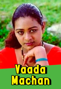 Watch Vaada Machan full movie Online - Eros Now