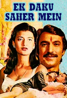 Watch Ek Daku Saher Mein full movie Online - Eros Now