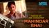 Making of the Character (Mahindar Bhai)