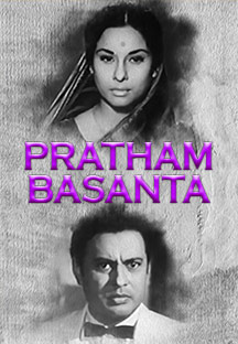 Watch Pratham Basanta full movie Online - Eros Now