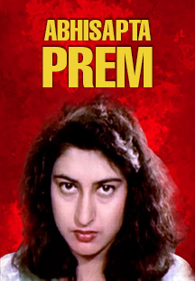 Watch Abhisapta Prem full movie Online - Eros Now