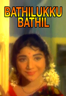 Watch Bathilukku Bathil full movie Online - Eros Now