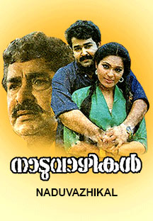 Watch Naduvazhikal full movie Online - Eros Now