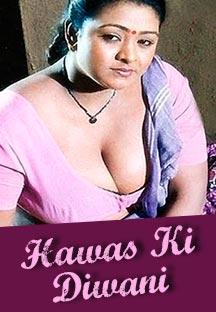 Watch Hawas Ki Diwani full movie Online - Eros Now