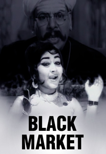 Watch Black Market full movie Online - Eros Now