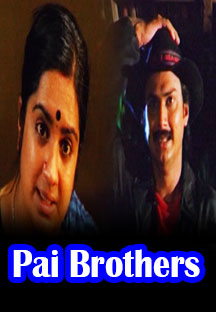 Watch Pai Brothers full movie Online - Eros Now