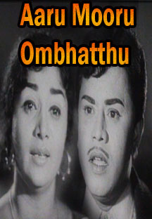 Watch Aaru Mooru Ombhatthu full movie Online - Eros Now