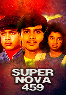 Watch Super Nova 459 full movie Online - Eros Now