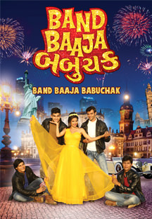 Watch Band Baaja Babuchak full movie Online - Eros Now