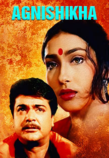 Watch Agnishikha full movie Online - Eros Now