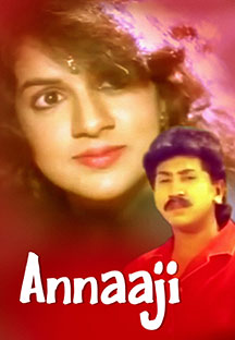 Watch Annaaji full movie Online - Eros Now
