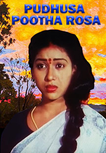 Watch Pudhusa Pootha Rosa full movie Online - Eros Now