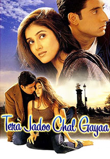 Watch Tera Jadoo Chal Gayaa full movie Online - Eros Now