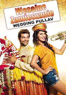 Watch Wedding Pullav - Polish full movie Online - Eros Now