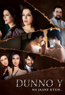 Watch Dunno Y... Na Jaane Kyon full movie Online - Eros Now