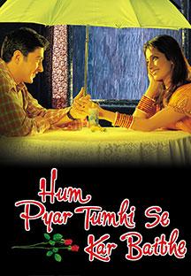 Watch Hum Pyar Tumhi Se Kar Baithe full movie Online - Eros Now