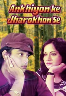 Watch Ankhiyon Ke Jharokhon Se full movie Online - Eros Now