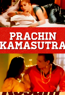 Watch Prachin Kamasutra full movie Online - Eros Now