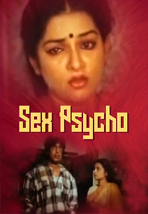 Watch Sex Psycho full movie Online - Eros Now