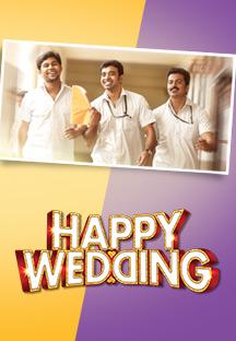 Watch Happy Wedding full movie Online - Eros Now
