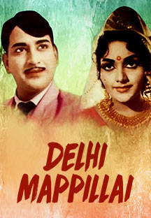 Watch Delhi Mappillai full movie Online - Eros Now