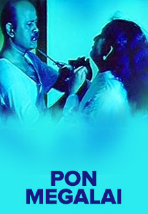 Watch Pon Megalai full movie Online - Eros Now