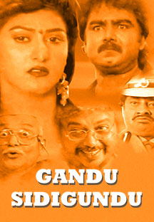 Watch Gandu Sidigundu full movie Online - Eros Now