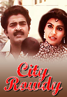 Watch City Rowdy full movie Online - Eros Now