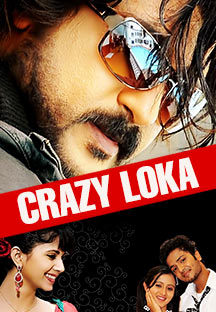 Watch Crazy Loka full movie Online - Eros Now