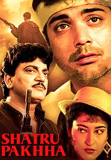 Watch Shatru Pakhha full movie Online - Eros Now