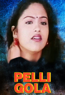 Watch Pelli Gola full movie Online - Eros Now