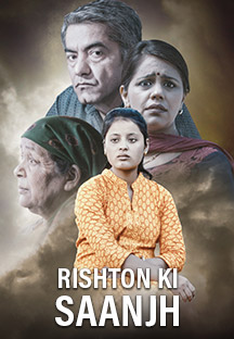 Watch Rishton Ki Saanjh full movie Online - Eros Now